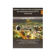DISEÑO E INSTALACION DE SISTEMAS DE VIDEOVIGILANCIA CCTV DIGITALES