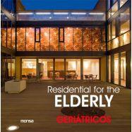 RESIDENTIAL FOR ELDERLY. GERIATRICOS