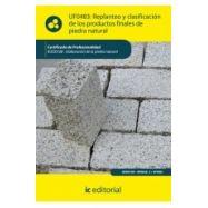 REPLANTEO Y CLASIFICACION DE LOS PRODUCTOS FINALES DE PIEDRA NATURAL