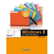 APRENDER WINDOWS 8 CON 100 EJERCICIOS PRACTICOS