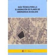 GUIA TECNICA PARA LA ELABORACION DE PLANES DE ENERGENCIA DE BALSAS