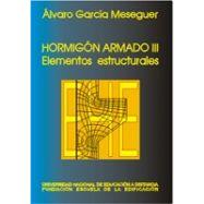 HORMIGON ARMADO. Tomo 3. Elementos estructurales