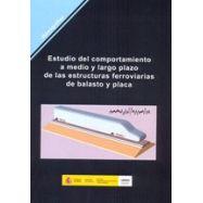 ESTUDIO DEL COMPORTAMIENTO A MEDIO Y LARGO PLAZO DE LAS ESTRUCTURAS FERROVIARIAS