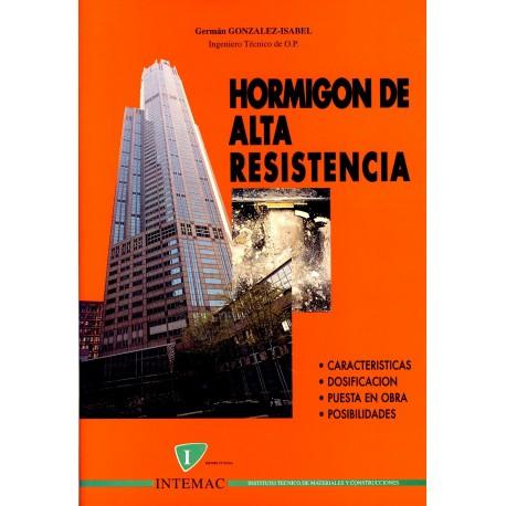 HORMIGON DE ALTA RESISTENCIA