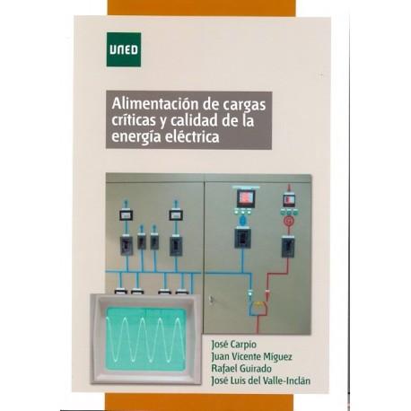 ALIMENTACION DE CARGAS CRITICAS Y CALIDAD E LA ENERGIA ELECTRICA