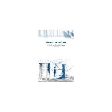TECNICO EN GESTION INTEGRAL DE RESIDUOS - 2ª Edición