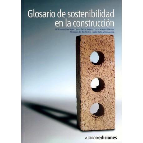 GLOSARIO DE SOSTENIBILIDAD EN LA CONSTRUCCION