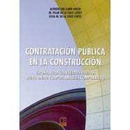 CONTRATACION PUBLICA EN LACONSTRUCCION. España, Francia, Estados Unidos, Reino Unido y Japón. Análisis Comparativo