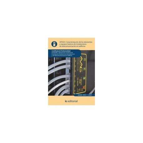 CARACTERIZACION DE LOS ELEMENTOS Y EQUIPOS BASICOS DE INSTALACIONES DE TELECOMUNICACIONES EN EDFICIOS