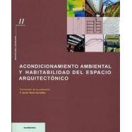 ACONDICIONAMIENTO AMBIENTAL Y HABITABILIDAD EN EL ESPACIO ARQUITECTONICO