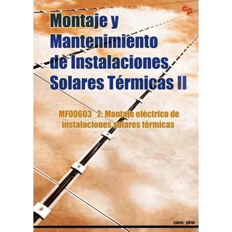 MONTAJE Y MANTENIMIENTO DE INSTALACIONES SOLARES TERMICAS II -Monaje Eléctrico de Instalaciones Solares Térmicas