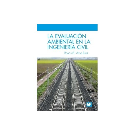LA EVALUACION AMBIENTAL EN LA INGENIERIA CIVIL