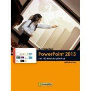APRENDER POWERPOINT 2013 CON 100 EJERICICIOS PRACTICOS
