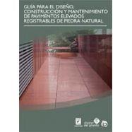 GUIA PARA EL DISEÑO CONSTRUCCION Y MANTENIMIENTO PAVIMENTOS ELEVADOS