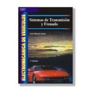 ELECTROMECANICA DE VEHICULOS. Sistemas de transmisión y frenado