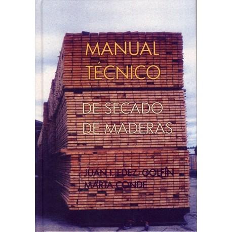 MANUAL TECNICO DE SECADO DE MADERAS - 2ª Edición