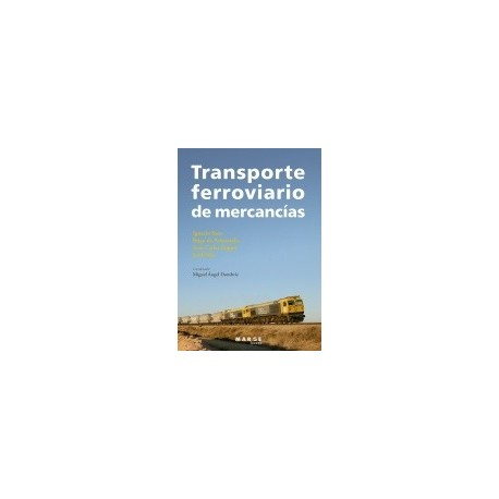 TRANSPORTE FERROVIARIO DE MERCANCIAS