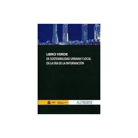 LIBRO VERDE DE SOSTENBILIDAD URBANA Y LOCAL EN LA ERA DE LA INFORMACION