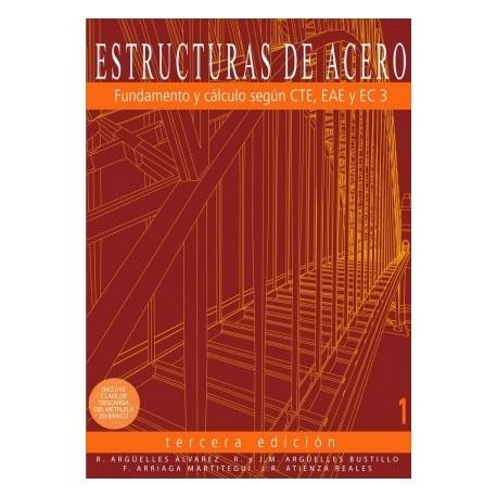 ESTRUCTURAS DE ACERO. Tomo 1-3ª Edición + Tomo 2 - 2ª Edición (Formato ahorro 10%)