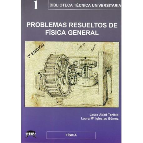 PROBLEMAS RESUELTOS DE FISICA GENERAL- 2ª Edición