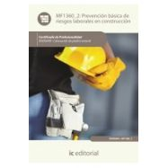 PREVENCION BASICA DE RIESGOS LABORALES EN CONSTRUCCION