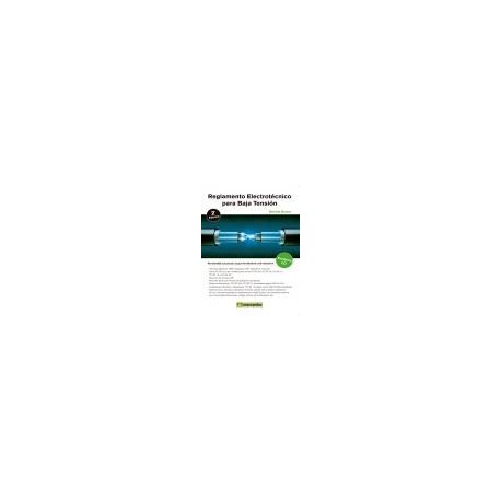 REGLAMENTO ELECTROTECNICO PARA BAJA TENSION. 2ª Edicióm - Contiene CD