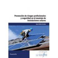 PREVENCION DE RIESGOS PROFESIONALES Y DE SEGURIDAD EN EL MONTAJE DE INSTALACIONES SOLARES
