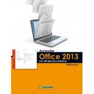 APRENDER OFFICE 2013 CON 100 EJERCICIOS PRACTICOS