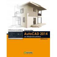 APRENDER AUTOCAD 2014CON 100 EJERCICIOS PRACTICOS