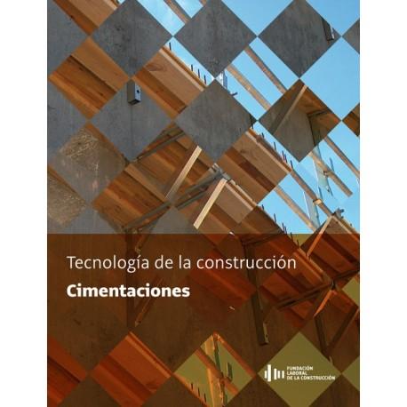 TECNOLOGIA DE LA CONSTRUCCION. CIMENTACIONES