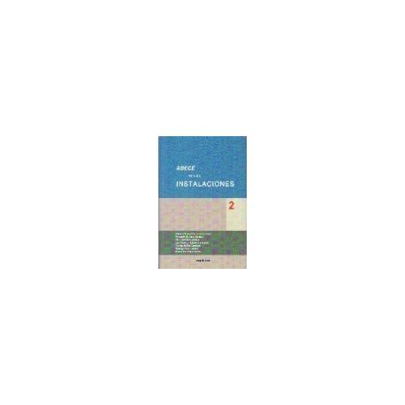 ABECÉ DE LAS INSTALACIONES - Volumen 2