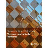 TECNOLOGIA DE LA CONSTRUCCION. TERRENOS Y MOVIMIENTO DE TIERRAS