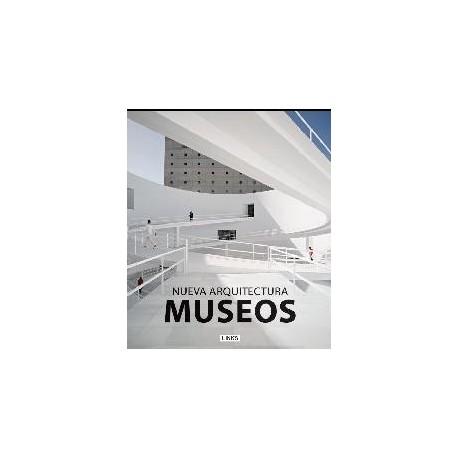 NUEVA ARQUITECTURA - MUSEOS