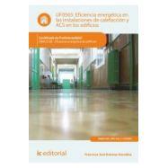 EFICIENCIEA ENERGETICA EN LAS INSTALACIONES DE CALEFACCION Y ACS EN LOS EDIFICIOS