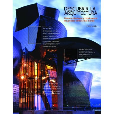 DESCUBRIR LA ARQUITECTURA. Cómo se diseñaron y construyeron los grandes Edificios