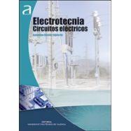 ELECTROTECNIA. Circuitos Eléctricos