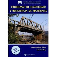 PROBLEMAS DE ELASTICIDAD Y RESISTENCIA DE MATERIALES- 2ª Edición