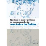EJERCICIOS DE CLASE Y PROBLEMAS DE EXAMEN RESUELTOS DE MECANICA DE FLUIDOS