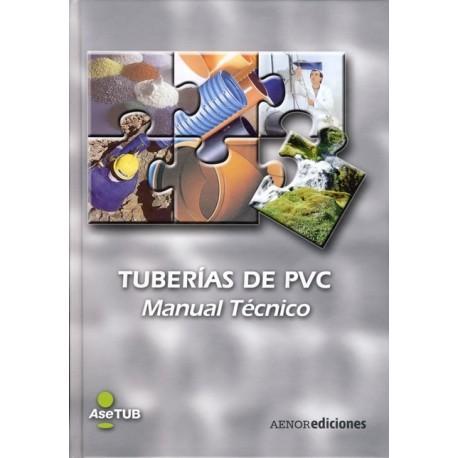 TUBERIAS DE PVC. Manual Técnico