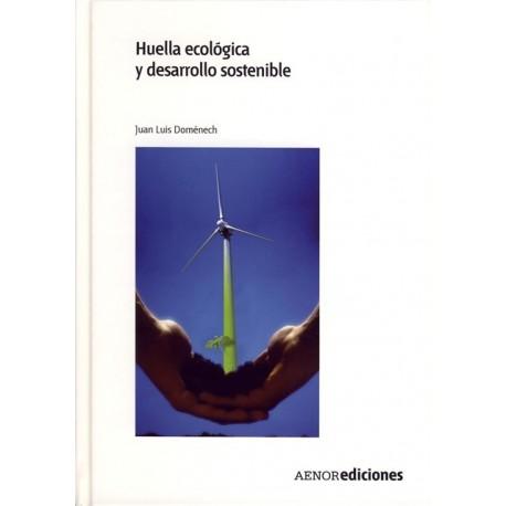 HUELLA ECOLOGICA Y DESARROLLO SOSTENIBLE- 2ª Edición - Incluye CD-ROM