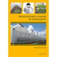 MANTENO/IMIENTO Y MANEJO DE INVERNADEROS
