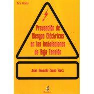 PREVENCION DE RIESGOS ELECTRICOS EN LAS INSTALACIONES DE BAJA TENSION