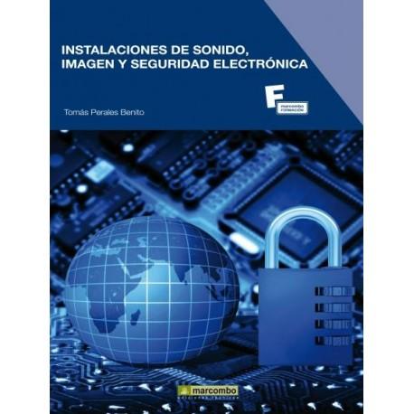 INSTALACIONES DE SONIDO, IMAGEN Y SEGURIDAD ELECTRONICA