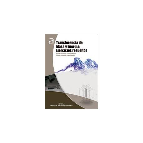 TRANSFERENCIA DE MSAS Y ENERGIA: EJERCICIOS RESUELTOS