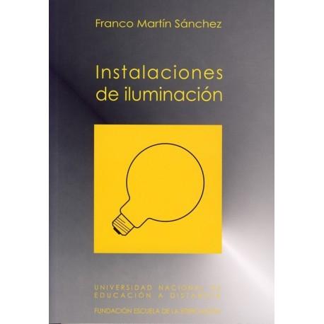 INSTALACIONES DE ILUMINACION – Incluye CD con programa de Cálculo de Iluminación