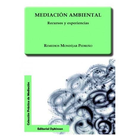 MEDIACION AMBIENTAL. RECURSOS Y EXPERIENCIAS