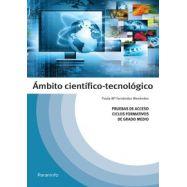 TEMARIOS DE PRUEBAS DE ACCESO A CICLOS FORMATIVOS DE GRADO MEDIO: AMBITO CIENTIFICO TECNOLOGICO