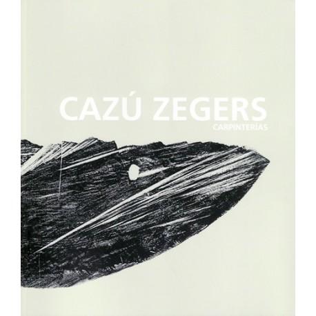 CAZU ZEGERS. CARPINTERIAS