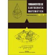 FUNDAMENTOS DE CARTOGRAFIA MATEMATICA - 2ª Edición