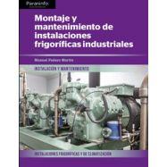 MONTAJE Y MANTENIMIENTO DE IINSTALACIONES FRIGORIFICAS INDUSTRIALES